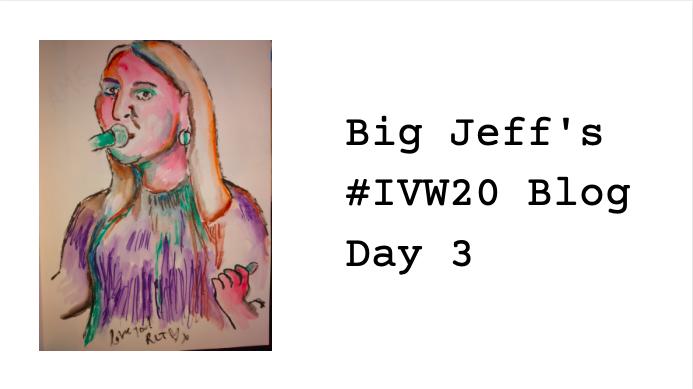Big Jeff's IVW20 Tour – Day 3