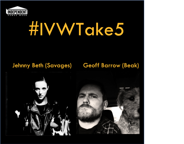 #IVWTake5 – Jehnny Beth (Savages) chats with Geoff Barrow (BEAK> & Portishead)
