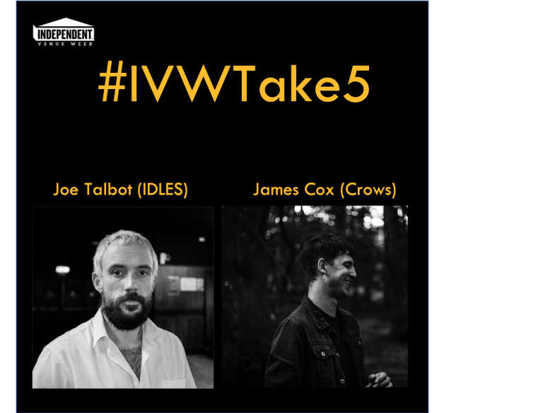 #IVWTake5 – Joe Talbot (Idles) chats with James Cox (Crows)