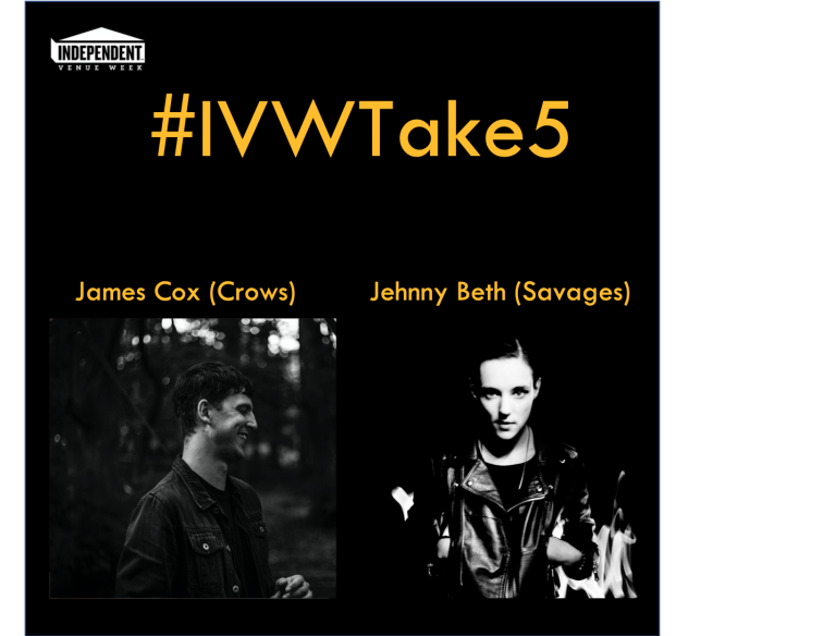 #IVWTake5 – James Cox (Crows) chats with Jehnny Beth (Savages)