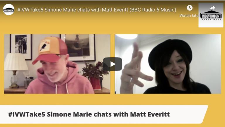 #IVWTake5 Simone Marie chats with Matt Everitt (BBC Radio 6 Music)