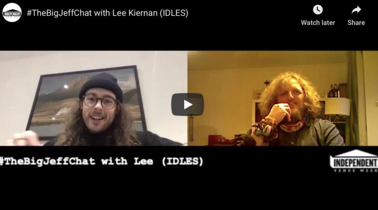 #TheBigJeffChat with Lee Kiernan (IDLES)